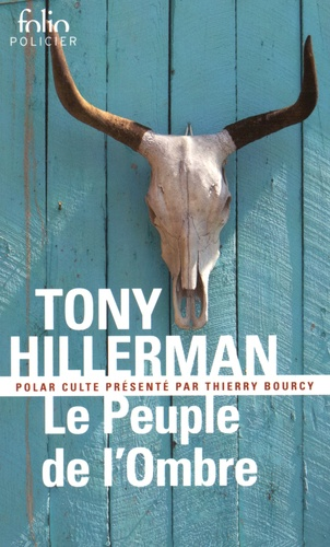 Tony Hillerman - Le peuple de l'ombre.
