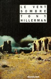 Tony Hillerman - Le Vent sombre.