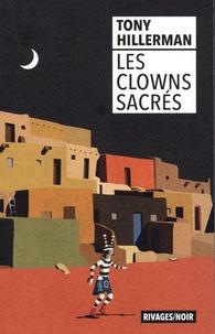 Tony Hillerman - Les clowns sacrés.