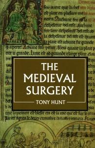 Tony Hunt - The Medieval Surgery.