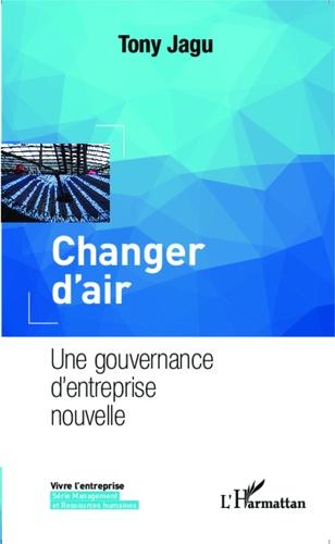 Changer d'air. Une gouvernance d'entreprise nouvelle