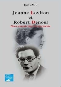 Tony Jagu - Jeanne Loviton et Robert Denoël.