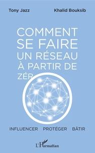 Livres gratuits en espagnol Comment se faire un réseau à partir de zéro  - Influencer - protéger - bâtir