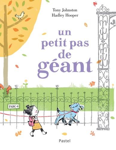 A Petit Pas De Geant