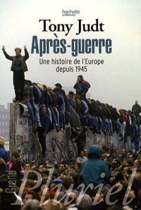 Tony Judt - Après guerre - Une histoire de l'Europe depuis 1945.