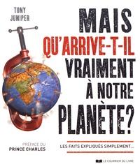 Mais quarrive-t-il vraiment à notre planète ? - Les faits expliqués simplement....pdf