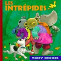 Tony Kerins - Les intrépides.