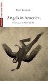 Tony Kushner - Angels in America - Le Millenium approche-Perestroïka.