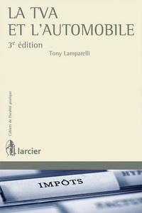 Tony Lamparelli - La TVA et l'automobile.