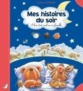 Tony Maddox et Greta Carolat - Mes histoires du soir - La petite chatte insupportable ; J'ai une dent qui bouge ; Plouf ! dans le bain ; Le petit loup de mer.