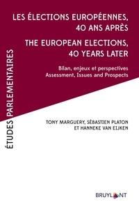 Tony Marguery et Sébastien Platon - Les élections européennes 40 ans après - Bilans, enjeux et perspectives.