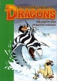 Tony Millan et Mike Walling - Chasseurs de Dragons Tome 6 : Dragon des hautes neiges.