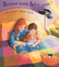 Tony Mitton et Mandy Sutcliffe - Bonne nuit, bébé ours !.