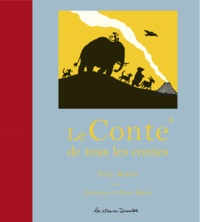 Tony Mitton - Le Conte de tous les contes.