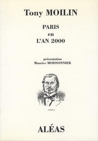 Tony Moilin - Paris en l'an 2000.