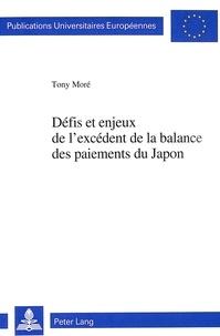 Tony More - Défis et enjeux de l'excédent de la balance des paiements du Japon - Risques pour le développement du commerce mondial et le système financier international.