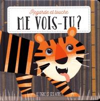Tony Neal - Le tigre et ses amis.