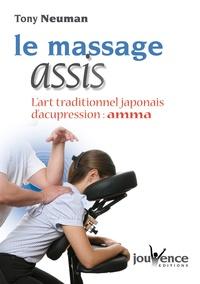 Livres gratuits de téléchargement d'ebook Le massage assis  - L'art traditionnel japonais d'acupression : Amma (French Edition) ePub