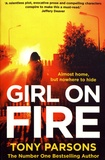 Tony Parsons - Girl on Fire.