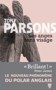 Tony Parsons - Les anges sans visage.