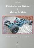 Tony Pashley - Construire une voiture à moteur de moto.