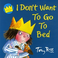 Tony Ross - I Don't Want to Go to Bed.
