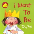 Tony Ross - I Want to Be.