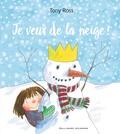 Tony Ross - Je veux de la neige!.