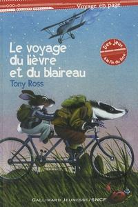 Tony Ross - Le voyage du lièvre et du blaireau - Suivi de Jack et le haricot magique.
