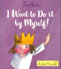 Tony Ross - Little Princess  : I Want to Do it by Myself!.