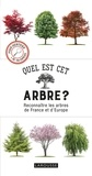 Tony Russell - Quel est cet arbre ? - Reconnaître les arbres de France et d'Europe.