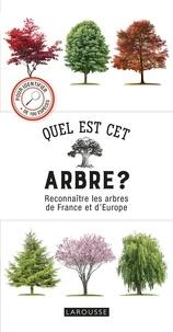 Quel est cet arbre ?- Reconnaître les arbres de France et d'Europe - Tony Russell pdf epub