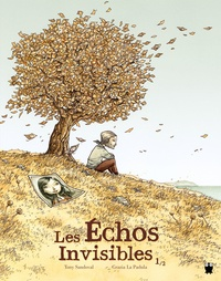 Tony Sandoval et Grazia La Padula - Les Echos invisibles Tome 1 : .