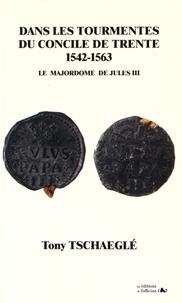 Accentsonline.fr Dans les tourmentes du concile de Trente (1542-1563) - Le majordome de Jules III Image