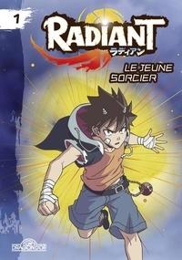 Tony Valente - Radiant - Roman Tome 1 : Le jeune sorcier.