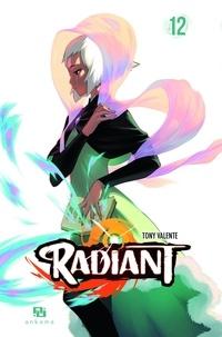 Tony Valente - Radiant Tome 12 : .