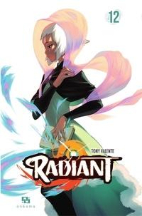 Tony Valente - Radiant - Tome 12.