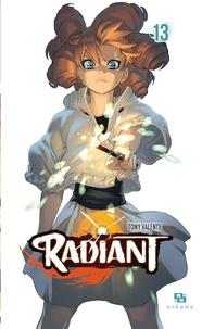 Partage de fichiers de téléchargements de livres électroniques gratuits Radiant - Tome 13  9791033512110