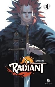 Tony Valente - Radiant Tome 4 : .