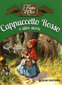 Tony Wolf et Piero Cattaneo - Cappuccetto Rosso e altre storie.