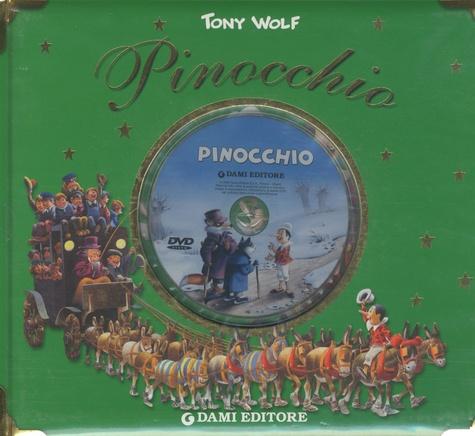 Tony Wolf - Pinocchio. - Con DVD.