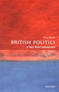 Tony Wright - British Politics : A Very Short Introduction.