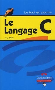 Tony Zhang - Le Langage C.