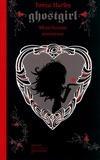 Tonya Hurley - Ghostgirl - Mortellement amoureuse.