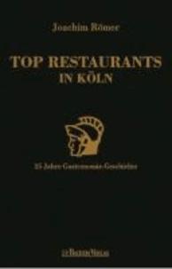 Top Restaurants in Köln - 25 Jahre Gastronomie-Geschichte.