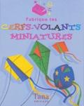 Top That! et Gary Kings - Fabrique tes cerfs-volants miniatures.
