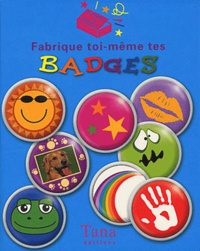 Top That! - Fabrique toi-même tes badges.