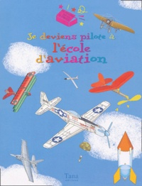 Top That! - Je deviens pilote à l'école d'aviation. 1 Jeu