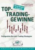 Top-Trading-Gewinne - Erfolgreiche Kurzzeit-Trading-Strategien.