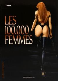 Topaz - Les 100 000 femmes.